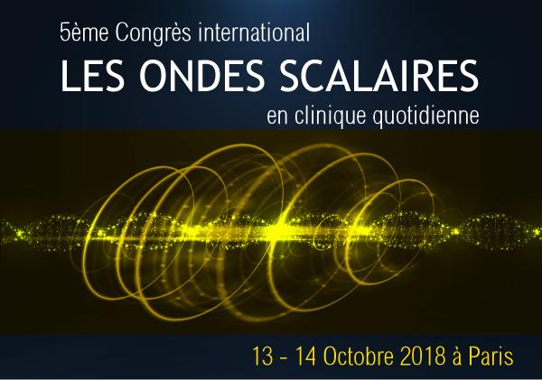 5eme congrès international Les ondes Scalaires en clinique quotidienne